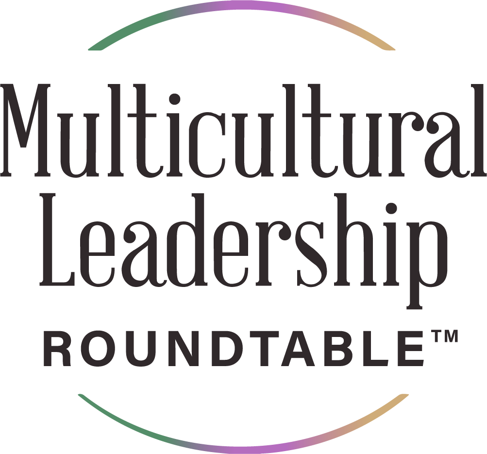 Multicultural Leadership Roundtable
